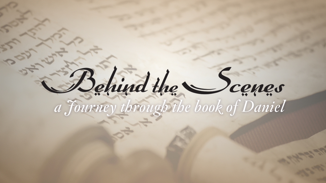 Behind the Scenes (Daniel)