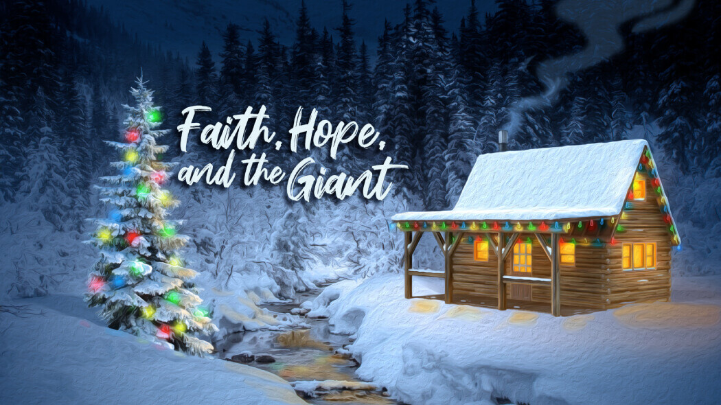 Faith, Hope, and the Giant (Drama)